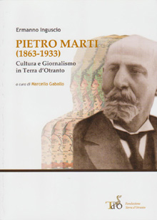 Pietro Marti, the great standard-bearer of Salento culture