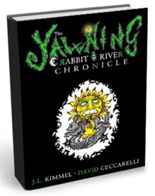 <i>The Yawning Rabbit River Chronicle</i>,